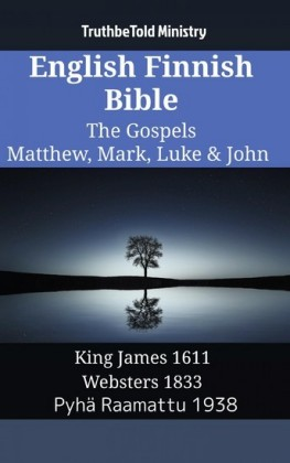 English Finnish Bible - The Gospels - Matthew, Mark, Luke & John