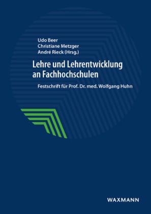 Lehre und Lehrentwicklung an Fachhochschulen