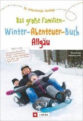 Das große Familien-Winter-Abenteuer-Buch Allgäu Cover