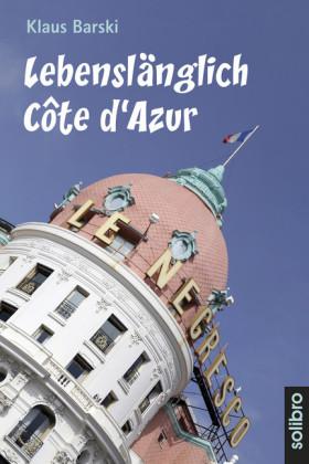 Lebenslänglich Côte d'Azur