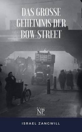 Das große Geheimnis der Bow Street