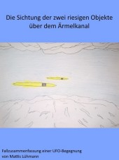 Die Sichtung der zwei riesigen Objekte über dem Ärmelkanal