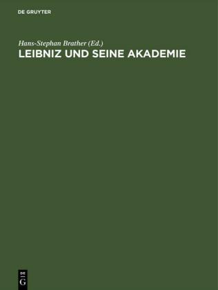 Leibniz und seine Akademie