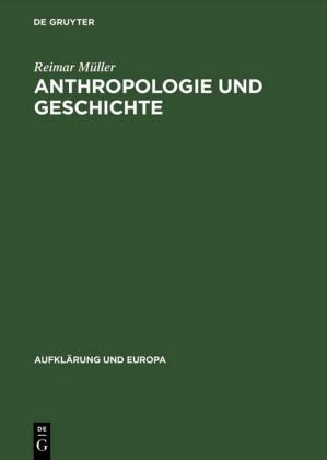 Anthropologie und Geschichte