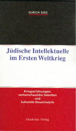 Jüdische Intellektuelle im Ersten Weltkrieg