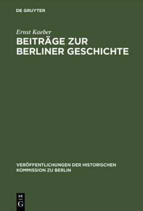 Beiträge zur Berliner Geschichte