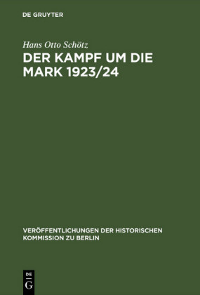 Der Kampf um die Mark 1923/24