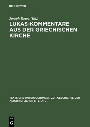 Lukas-Kommentare aus der griechischen Kirche