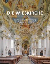Die Wieskirche als inszenierende Rahmung des Gegeißelten Heilands Cover