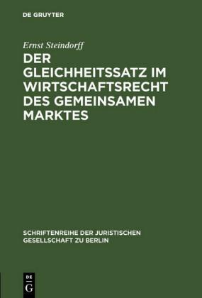 Der Gleichheitssatz im Wirtschaftsrecht des Gemeinsamen Marktes