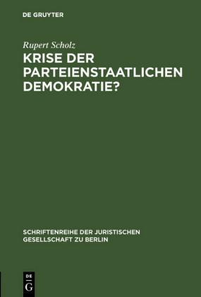 Krise der parteienstaatlichen Demokratie?