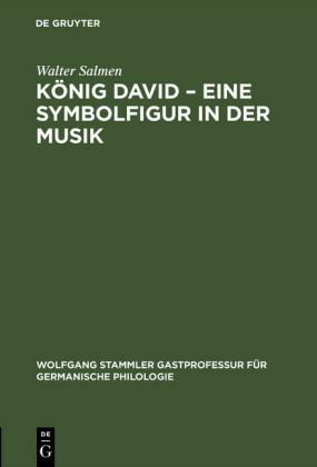 König David - Eine Symbolfigur in der Musik