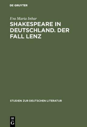 Shakespeare in Deutschland. Der Fall Lenz