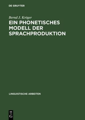 Ein phonetisches Modell der Sprachproduktion