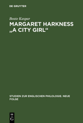Margaret Harkness 'A City Girl'