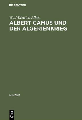 Albert Camus und der Algerienkrieg