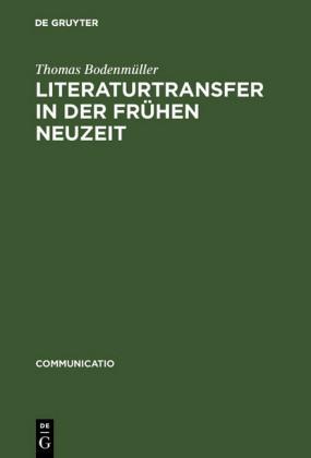 Literaturtransfer in der Frühen Neuzeit