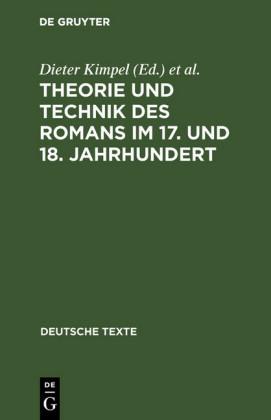 Theorie und Technik des Romans im 17. und 18. Jahrhundert