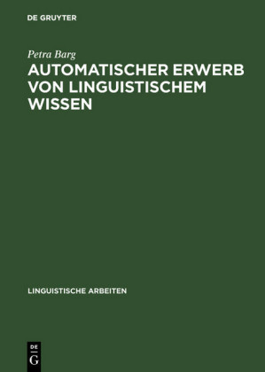 Automatischer Erwerb von linguistischem Wissen