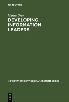 Developing Information Leaders