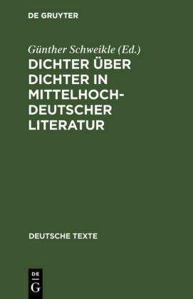 Dichter über Dichter in mittelhochdeutscher Literatur