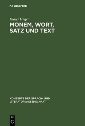 Monem, Wort, Satz und Text