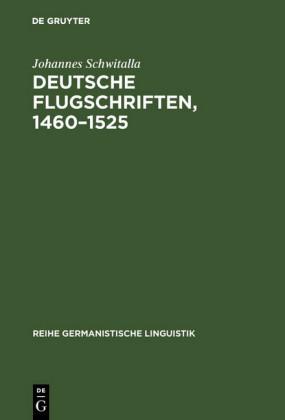 Deutsche Flugschriften, 1460-1525