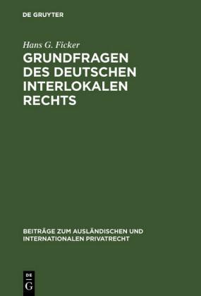 Grundfragen des deutschen interlokalen Rechts