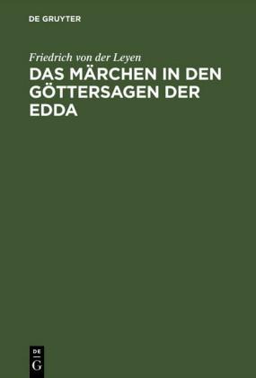Das Märchen in den Göttersagen der Edda