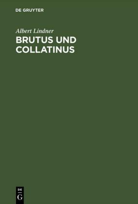 Brutus und Collatinus