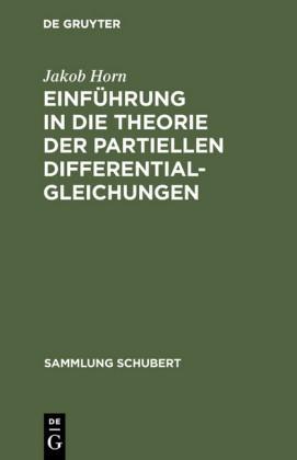 Einführung in die Theorie der partiellen Differentialgleichungen