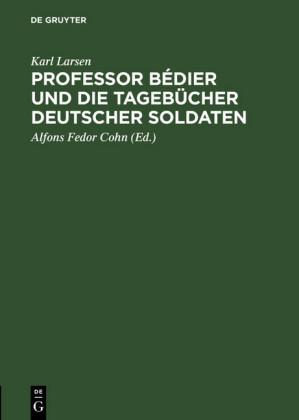 Professor Bédier und die Tagebücher deutscher Soldaten
