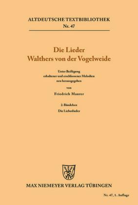 Die Lieder Walthers von der Vogelweide