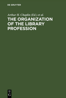 The organization of the library profession
