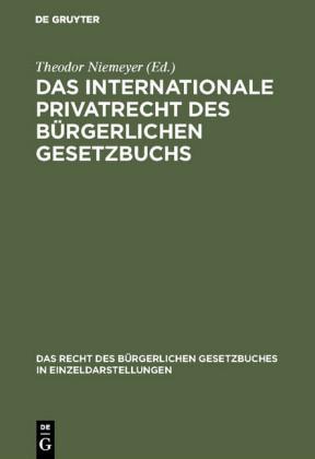 Das internationale Privatrecht des Bürgerlichen Gesetzbuchs