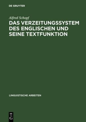Das Verzeitungssystem des Englischen und seine Textfunktion