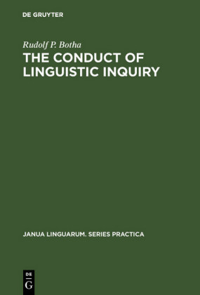 The Conduct of Linguistic Inquiry