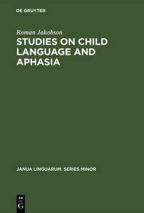 Studies on Child Language and Aphasia