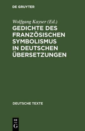 Gedichte des französischen Symbolismus in deutschen Übersetzungen