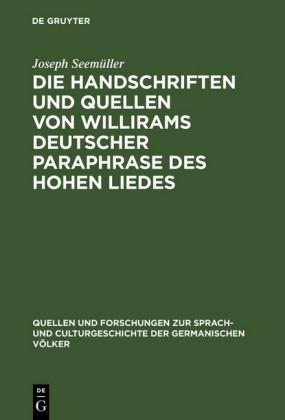 Die Handschriften und Quellen von Willirams deutscher Paraphrase des Hohen Liedes