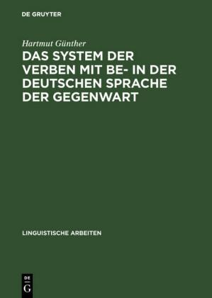 Das System der Verben mit BE- in der deutschen Sprache der Gegenwart