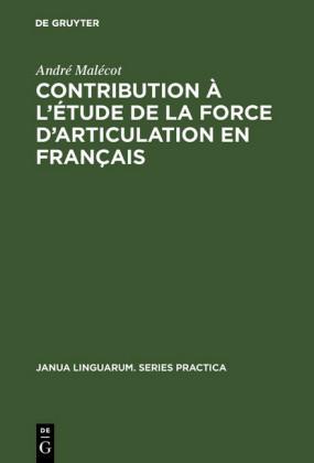 Contribution à l'étude de la force d'articulation en français