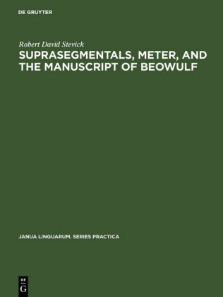 Suprasegmentals, meter, and the manuscript of Beowulf