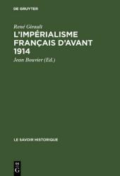L'impérialisme français d'avant 1914