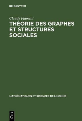 Théorie des graphes et structures sociales