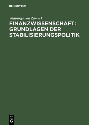 Finanzwissenschaft: Grundlagen der Stabilisierungspolitik