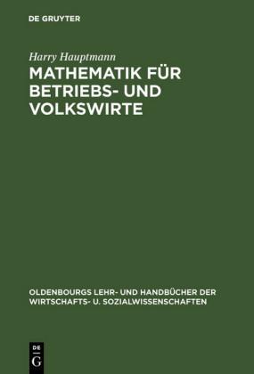 Mathematik für Betriebs- und Volkswirte