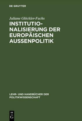 Institutionalisierung der europäischen Außenpolitik
