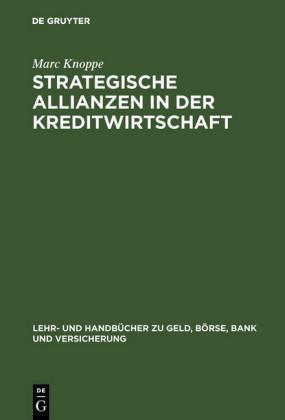 Strategische Allianzen in der Kreditwirtschaft