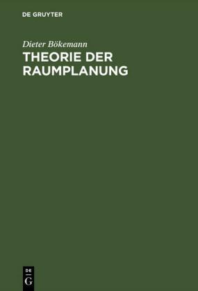 Theorie der Raumplanung